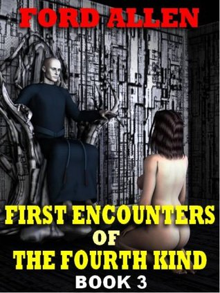 First Encounters of the Fourth Kind, Book 3: Outer Desires