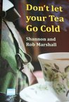 Don't Let Your Tea Go Cold