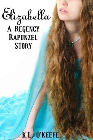 elizabella-a-regency-rapunzel-story