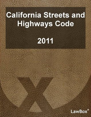California Streets and Highways Code 2011