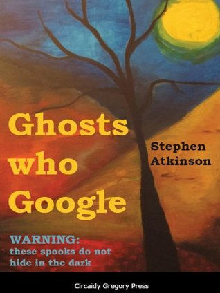 Ghosts who Google