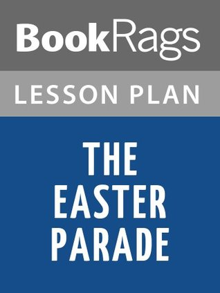 The Easter Parade by Richard Yates Lesson Plans