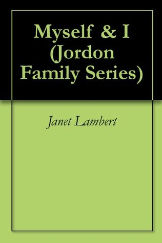 Myself & I (Jordon Family Series)