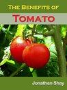 The Benefits of Tomato