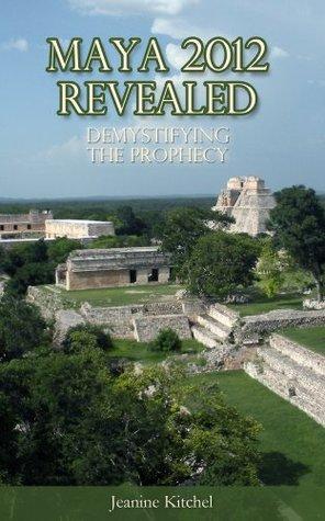 Maya 2012 Revealed: Demystifying the Prophcy