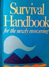 The Survival Handbook for the Newly Recovering