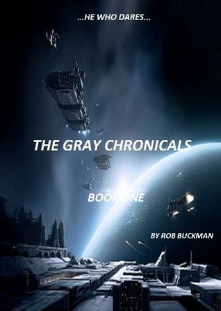 He Who Dares (The Gray Chronicals)