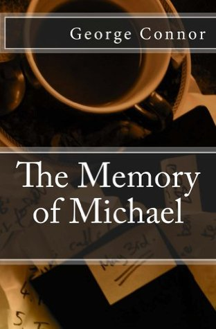 The Memory of Michael