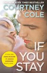 Book cover for If You Stay (Beautifully Broken, #1)