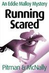 Running Scared (The Eddie Malloy series Book 4)