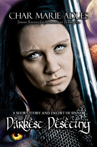 Darkest Destiny ~ An Exert from Sinner: A Dragon Legacy: Book One [Kindle Edition] )
