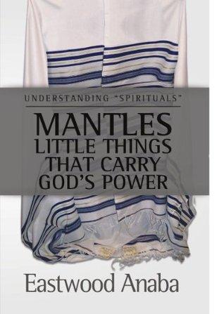 Mantles (Understanding Spirituals)