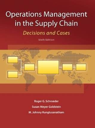 Operations Management in the Supply Chain, 6th edition (McGraw-Hill/Irwin Series, Operations and Decision Sciences)
