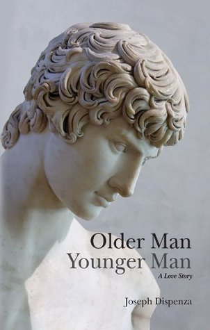Older Man Younger Man by Joseph Dispenza