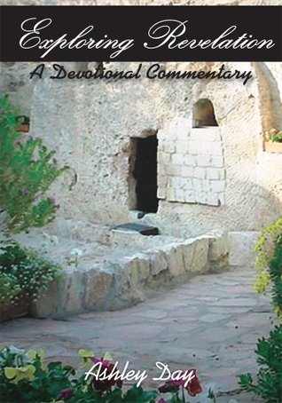 Exploring Revelation:A Devotional Commentary