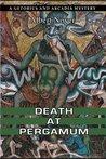 Death at Pergamum (A Getorius and Arcadia Mystery)