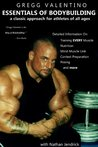 Gregg Valentino's ESSENTIALS OF BODYBUILDING - A Classic Approach for Athletes of All Ages