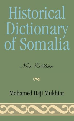 Historical Dictionary of Somalia (Historical Dictionaries of Africa)