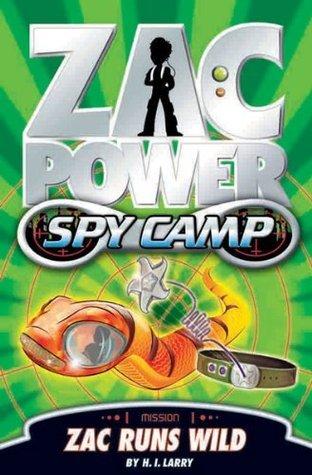 Zac Runs Wild (Zac Power Spy Camp, #5)
