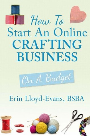How To Start An Online Crafting Business: