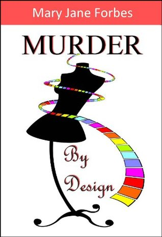 Murder By Design: ...a young girl dreams of topping haute couture!