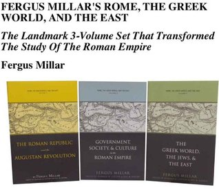 Fergus Millar's Rome, the Greek World, and the East: The Landmark 3-Volume Set That Transformed The Study Of The Roman Empire