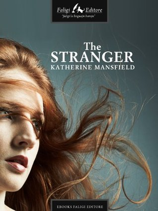 The Stranger By Katherine Mansfield