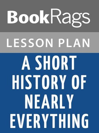A Short History of Nearly Everything Lesson Plans