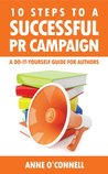 10 Steps to a Successful PR Campaign - A Do-it-Yourself Guide for Authors