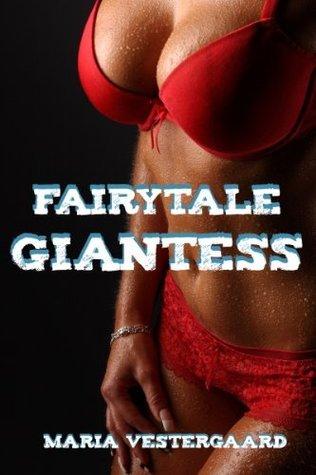 Fairytale Giantess (Growth & Femdom)