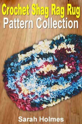 Crochet Shag Rag Rug Pattern Collection By Sarah Holmes