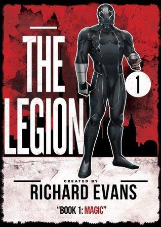 The Legion: Magic (Legion Unleashed)