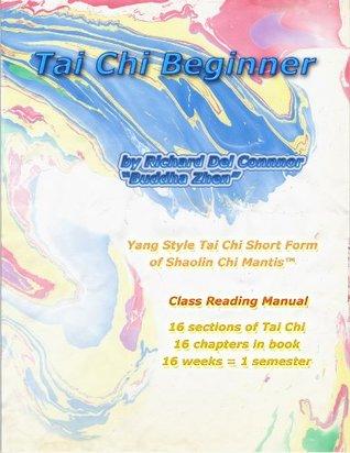 Tai Chi Beginner - Yang Style Tai Chi Short Form of Shaolin Chi Mantis Class Reading Manual