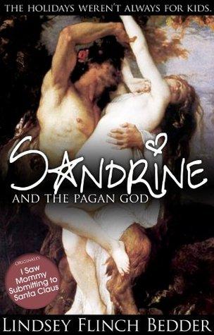 Sandrine and the Pagan God
