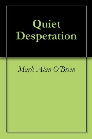 Quiet Desperation