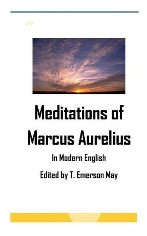 Meditations of Marcus Aurelius in modern English