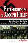 Eavesdropping on Adolph Hitler: Deciphering the daily messages in the Tunny cipher