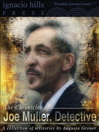 The Chronicles of Joe Muller, Detective: A Collection