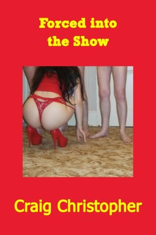 Forced into the Show (Bukkake Shower Revenge) (Justin Carter Red Erotica