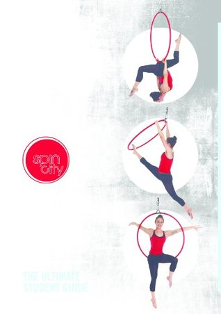 Spin City Aerial Hoop Bible