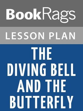 The Diving Bell and the Butterfly Lesson Plans
