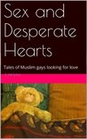 Sex and Desperate Hearts by S. Aksah