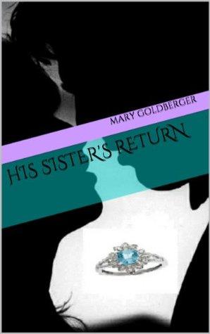 his sister's return