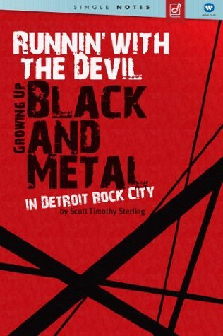 Runnin' With the Devil: Growing Up Black And Metal In Detroit Rock City