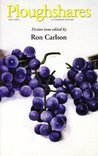 Ploughshares Fall 2006 Guest-Edited by Ron Carlson