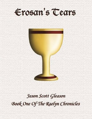 Erosan's Tears by Jason Scott Gleason