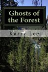The Ghosts of the Forest