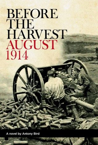 Before the Harvest: August 1914