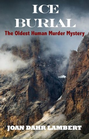ice-burial-the-oldest-human-murder-mystery