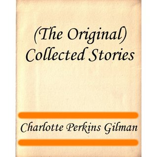 (The Original) Collected Stories